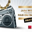 John Williams Presenteert - R&b Oldskool Hits Part Two, Theater Orpheus, Apeldoorn